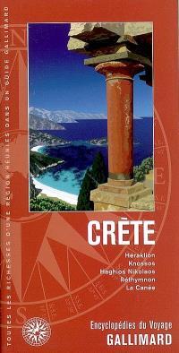 Crète : Héraklion, Knossos, Haghios Nikolaos, Rethymnon, La Canée