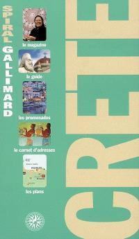 Crète : le magazine, le guide, les promenades, le carnet d'adresses, les plans