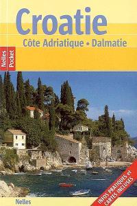 Croatie : Côte adriatique, Dalmatie