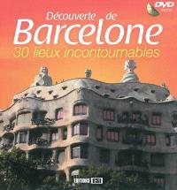Découverte de Barcelone