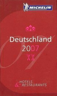 Deutschland 2007 : hotels & restaurants