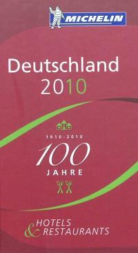 Deutschland 2010 : hotels & restaurants