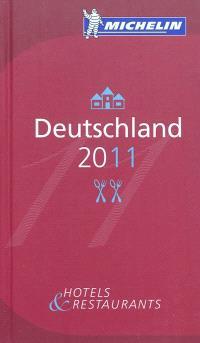 Deutschland 2011 : hotels & restaurants