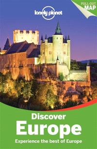 Discover Europe : experience the best of Europe
