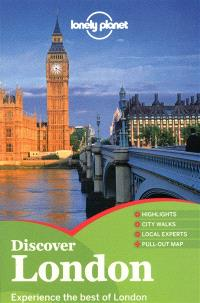 Discover London : experience the best of London