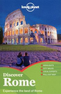 Discover Rome : experience the best of Rome