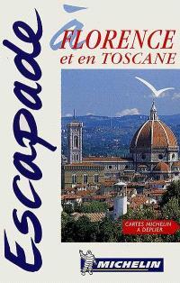 Escapade à Florence et en Toscane