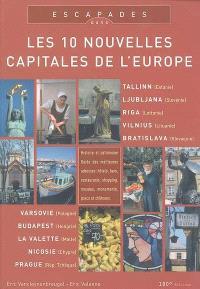 Escapades dans les 10 nouvelles capitales de l'Europe