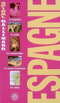 Espagne : le magazine, le guide, les promenades, le carnet d'adresses, les plans
