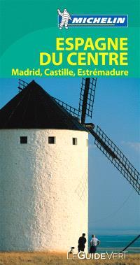 Espagne du Centre : Madrid, Castille, Estrémadure