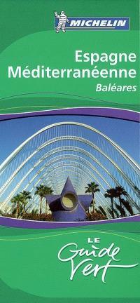 Espagne méditerranéenne, Baléares