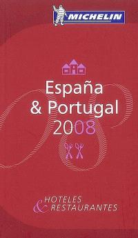 Espana & Portugal 2008 : hoteles & restaurantes