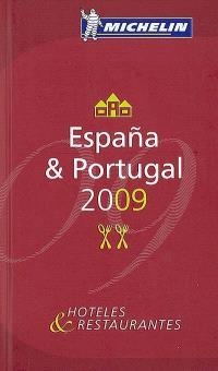 Espana & Portugal 2009 : hoteles & restaurantes