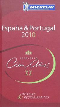 Espana & Portugal 2010 : hoteles & restaurantes