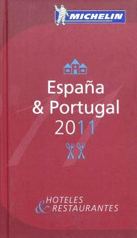 Espana & Portugal 2011 : hoteles & restaurantes