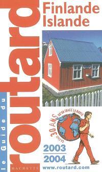 Finlande, Islande : 2003-2004