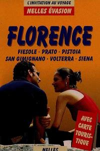 Florence : Fiesole, Prato, Pistoia, San Gimignano, Volterra, Siena