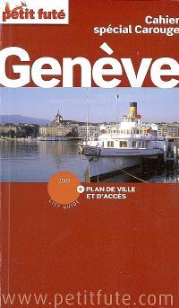 Genève : 2009 : cahier spécial Carouge