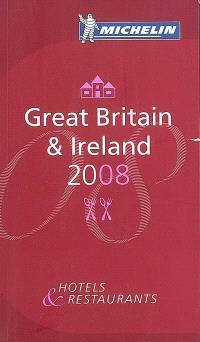 Great Britain & Ireland 2008 : hotels & restaurants