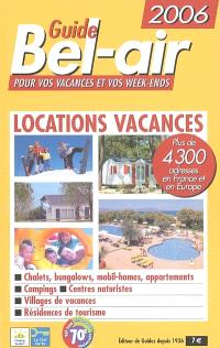 Guide Bel-air : locations vacances 2006
