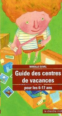 Guide des centres de vacances pour les 6 à 17 ans