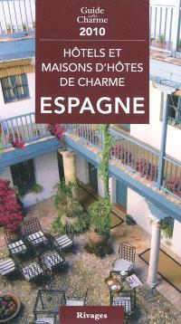 Hôtels et maisons d'hôtes de charme : Espagne