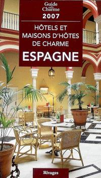 Hôtels et maisons d'hôtes de charme en Espagne