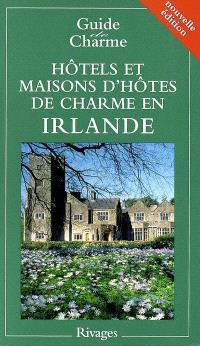 Hôtels et maisons d'hôtes de charme en Irlande