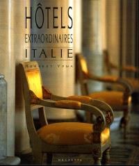 Hôtels extraordinaires d'Italie