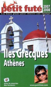 Iles grecques, Athènes : 2007-2008
