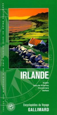 Irlande : Dublin, lacs de Killarney, Connemara, Belfast