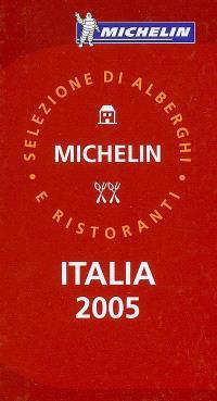 Italia 2005 : selezione di alberghi e ristoranti