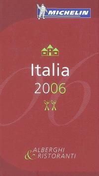 Italia 2006 : alberghi & ristoranti