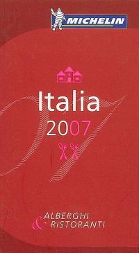Italia 2007 : alberghi & ristoranti