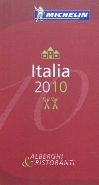 Italia 2010 : alberghi & ristoranti
