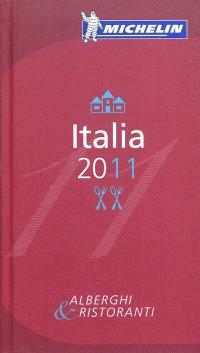 Italia 2011 : alberghi & ristoranti