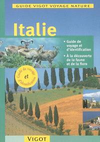 Italie : guide de voyage et d'identification, à la découverte de la faune et de la flore