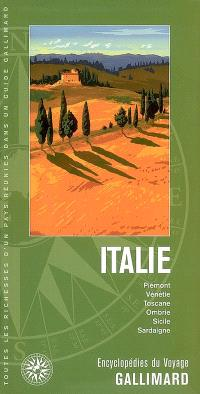 Italie : Piémont, Vénétie, Toscane, Ombrie, Sicile, Sardaigne