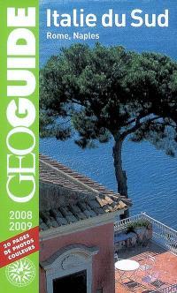 Italie du Sud : Rome, Naples : 2008-2009