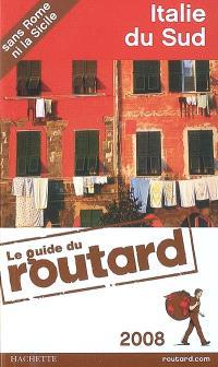 Italie du Sud : sans Rome ni la Sicile : 2008