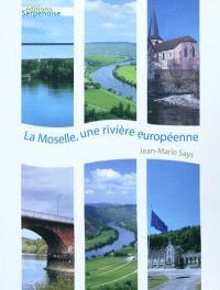 La Moselle, une rivière européenne