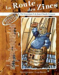 La route des zincs : les comptoirs bretons : cafés, tavernes, pubs et troquets de Bretagne