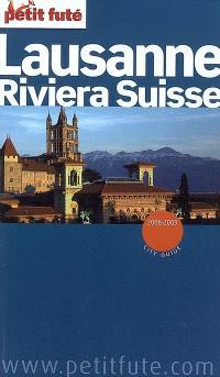 Lausanne, Riviera suisse : 2008-2009