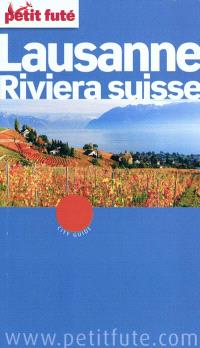 Lausanne, Riviera suisse : 2010-2011