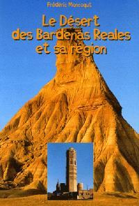 Le désert des Bardenas Reales et sa région