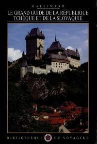 Le Grand guide de la République tchèque et de la Slovaquie