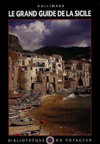 Le grand guide de la Sicile