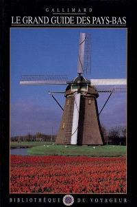Le grand guide des Pays-Bas