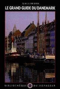 Le Grand guide du Danemark