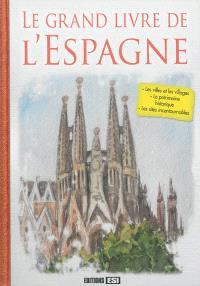 Le grand livre de l'Espagne